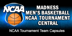 Madness Men's Basketball NCAA Tournament Central
