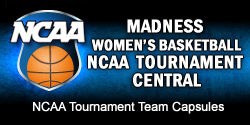 Madness Women's Basketball NCAA Tournament Central