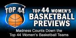 Top 44 Women's Basketball Previews