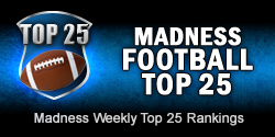 Madness Football Top 25